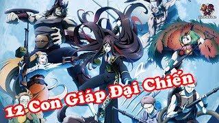 Nhạc Anime 12 Con Giáp Đại Chiến Cực Hay - Các Chiến Binh Chiến Đấu Đại Diện Cho Con Thú