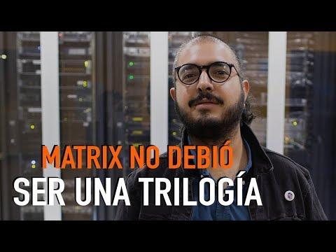 Matrix no debió ser una trilogía