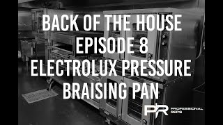 Back Of The House - Episode 8 - Electrolux Pressure Braising Pan - Batch Hummus