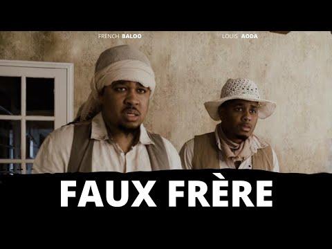 Youtube: FAUX FRÈRE (Court-Métrage)