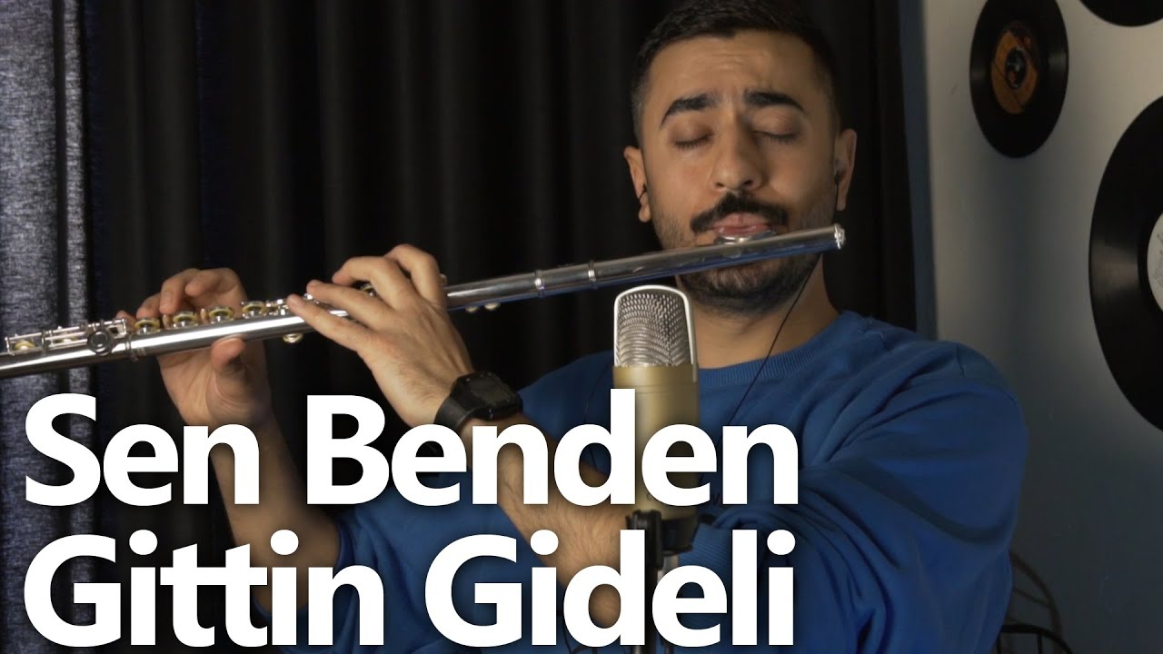 Sen Benden Gittin Gideli | Flüt Solo - Mustafa Tuna