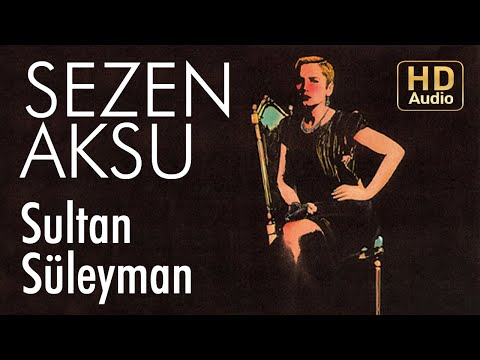 Sezen Aksu - Sultan Süleyman (Official Audio)