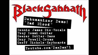 "Black Sabbath ""Bad Blood"" Dehumanizer Demo"