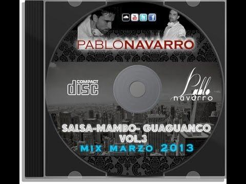 Dj Pablo Navarro vol.3 salsa-mambo-guaguancó 2013