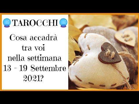 Cosa accadrà tra voi nella settimana 13 - 19 Settembre 2021? 💕 🔮 Tarocchi 🔮