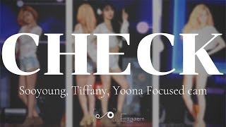 [MIRRORED] SNSD SOOYOUNG, TIFFANY, YOONA - CHECK Focused cam
