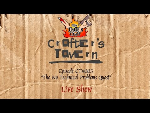 Crafter's Tavern Episode 5 CT#005