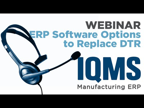 DTR Software Replacement Options for ERP