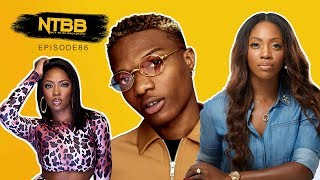 Is Wizkid And Tiwa Savage's Relationship Nigerian's Business?  [NTBB]