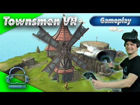 Townsmen VR - Black & White in VR? [Let's Play][Gameplay][German][HTC Vive][Virtual Reality]