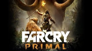Far Cry Primal — Анонс | ТРЕЙЛЕР