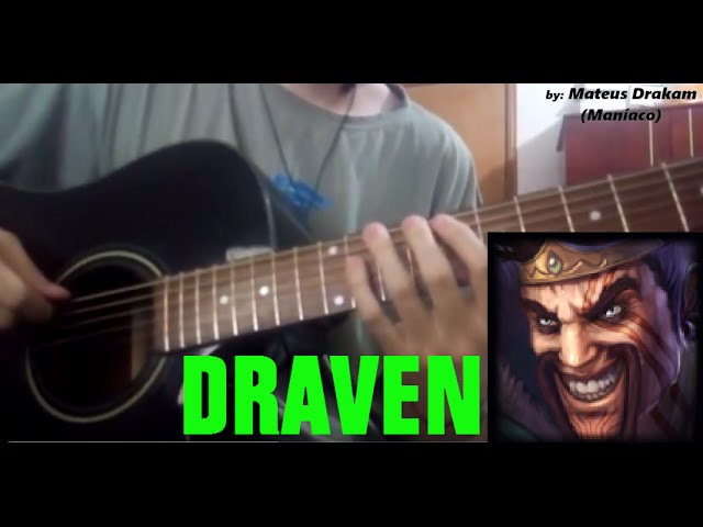Guitar tahm kench guitar tabs : Draven Cover (Acoustic Guitar) - Violão - Draven's Day - YouTube