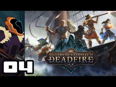 Let's Play Pillars of Eternity 2: Deadfire - PC Gameplay Part 4 - Finder's Keepers