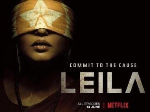 Leila Webseries trailer; Netflix series Leila trailer review; Huma Qureshi, Siddharth, Rahul Khanna Mp3