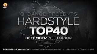 December 2016   Q-dance presents Hardstyle Top 40