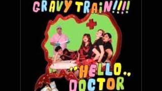 Gravy Train!!!!- Hella Nervous