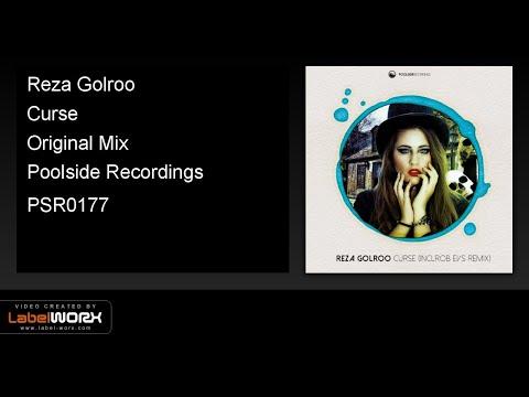 Reza Golroo - Curse (Original Mix)