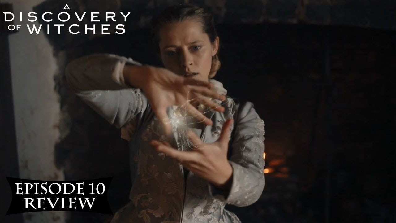 Download A Discovery of Witches Season 2 Episode 10 Review