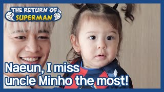Naeun, I miss uncle Minho the most! (The Return of Superman) | KBS WORLD TV 210411