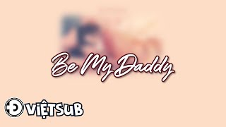 Be My Daddy - Lana Del Rey (Vietsub, Engsub + Lyrics) Video