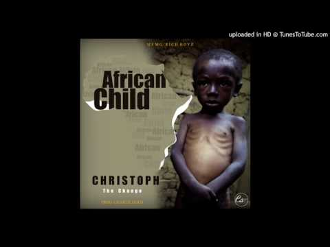 Christoph The Change  African Child New Liberian Hipco 2017