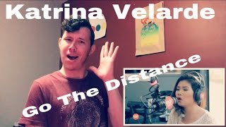 Katrina Velarde - Go The Distance | Reaction