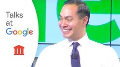 U.S. Housing and Urban Development Secretary Julin Castro | Talks at Google
