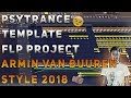 PsyTrance   Template   FLP Project    FL Studio 12   Armin Van Buuren x Vini Vici Style   2018