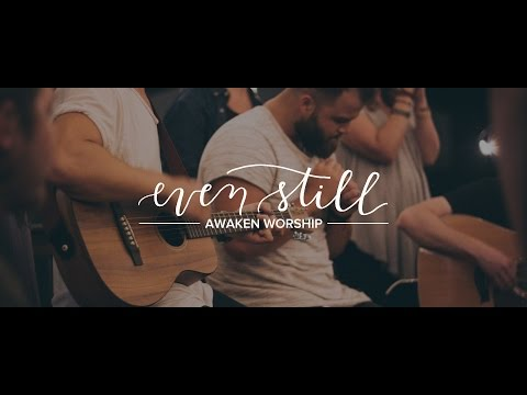 Even Still // Acoustic Sessions