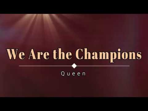 Queen - We Are The Champions (Lyric Video) [HD] [HQ]