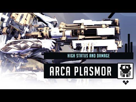Warframe: ARCA PLASMOR Build & Review