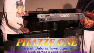 Part 2 -  Phazze One Live!! - Ontario Town Square   6-8-2016