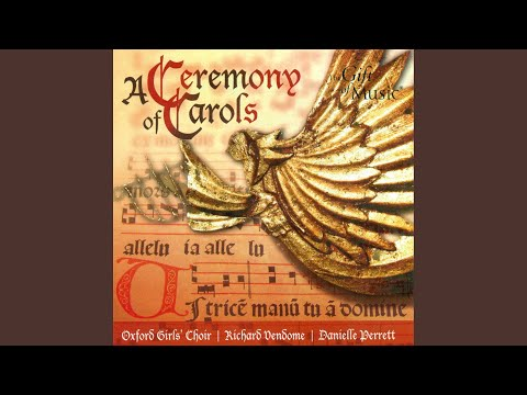 A Ceremony of Carols, Op. 28: As dew in Aprille mp3