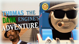 Thomas the Dank Engine