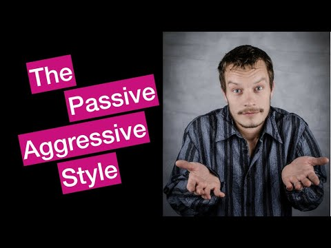 The Assertiveness Workbook: Passive Aggressive Communication