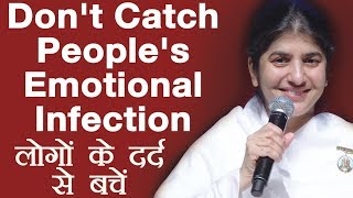 Don't Catch People's Emotional Infection: Subtitles English: BK Shivani