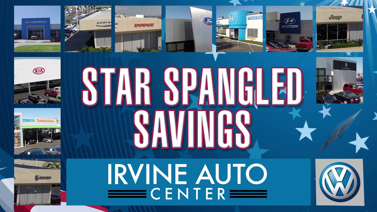 Irvine Auto Center >> Irvine Auto Center Star Spangled Savings Youtube