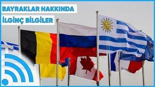 Ülke Bayrakları Hakkında İlk Kez Duyacağınız Şaşırtıcı Bilgiler