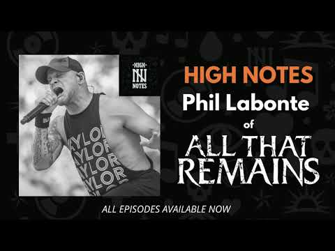 High Notes: Phil Labonte (All That Remains)