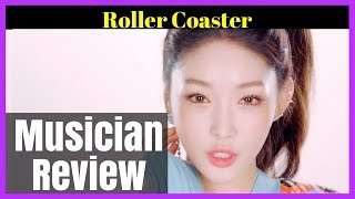 "MUSICIAN REVIEWS | CHUNGHA - ""Roller Coaster"" 