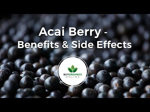 Acai Berry - Health Benefits and Side Effects (natural products for weight loss)