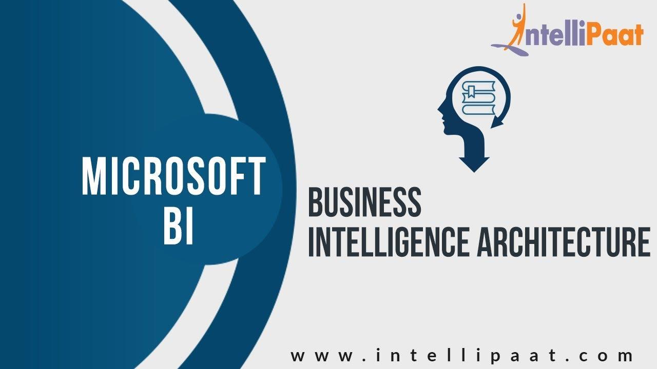Bi Architecture Tutorial Online Business Intelligence Training