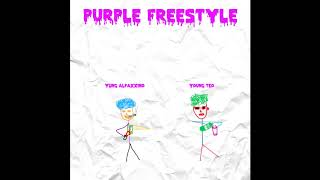 Young Teo x Yung Alpaxxino - Purple Freestyle
