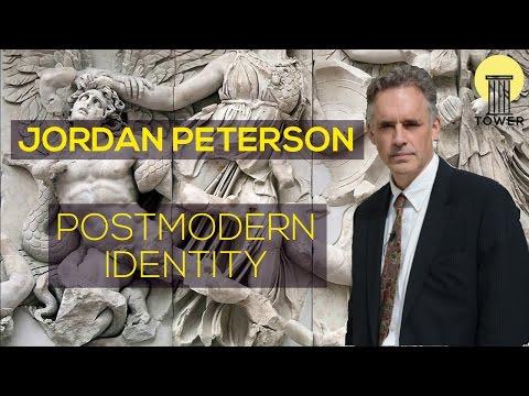 Jordan Peterson - Postmodern Identity