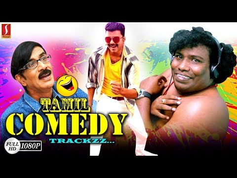 Non Stop Tamil Comedy Scenes Tamil Movie Funny Scenes Latest Comedy Scene New Upload 2018 HD