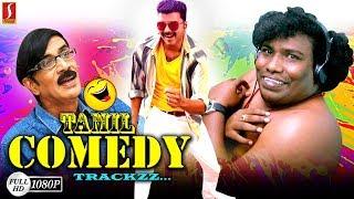 Non Stop Tamil Comedy Scenes Tamil Movie Funny Scenes Latest Comedy Scene New Upload 2018 HD