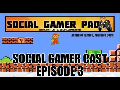 Social Gamer Cast ep 3: Off the Rails