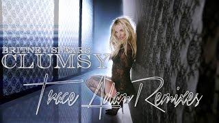 Clumsy Trace Adam Club Mix Britney Spears
