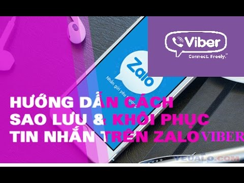 Hướng Dẫn Sao Lưu & Khôi Phục Tin Nhắn Zalo & Viber Sang Máy Mới Trên Android