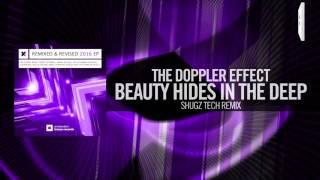 The Doppler Effect - Beauty Hides In The Deep FULL (Shugz Tech Remix) Amsterdam Trance
